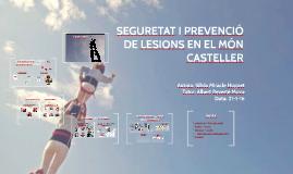 SEGURETAT I PREVENCIÓ DE LESIONS EN EL MÓN CASTELLER