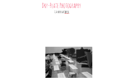 Dry-Plate Photography