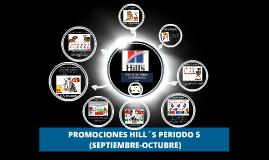 PROMOCIONES HILL´S PERIODO 5 (SEPTIEMBRE-OCTUBRE)