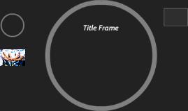 Title Frame