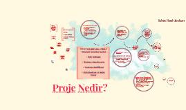 Copy of Proje Nedir