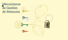 Copy of Mecanismos de Gestión de Memoria