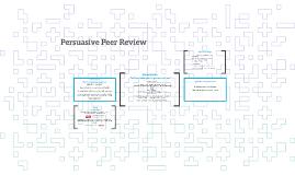 Persuasive Peer Review