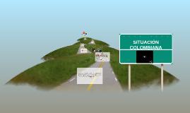 SITUACIÓN COLOMBIANA