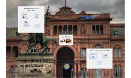 Argentina Crisis: A toxic gas bubble