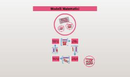 Modelli Matematici e Funzioni Elementari