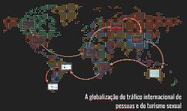A globalização do tráfico internacional de pessoas e do turi
