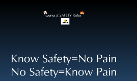Copy of General Safety