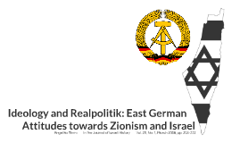 Ideology and Realpolitik: East German