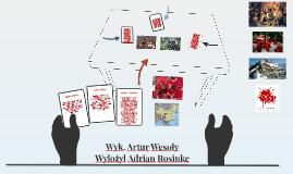 Wyk. Artur Wesoły