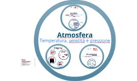 Atmosfera: umidità e pressione