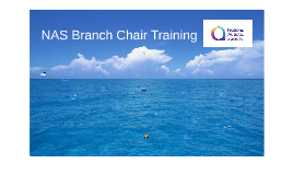 NAS Branch Chair training