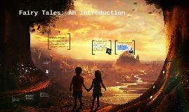 Fairy Tales: An Introduction