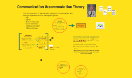 Communication Accommodation Theory