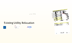 Existing Utility Relocation