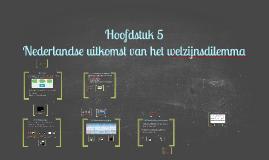H5 Nederlandse uitkomst van het welzijnsdilemma