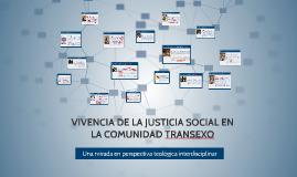 VIVENCIA DE LA JUSTICIA SOCIAL EN LA COMUNIDAD TRANSEXO