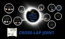 CROSS-LAP JOINT