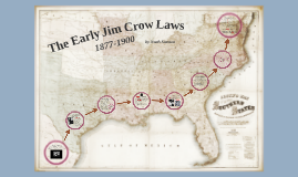 Early Jim Crow Laws