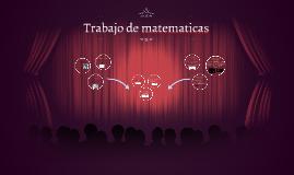 Copy of Trabajo de matem