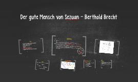 Copy of Der gute Mensch von Sezuan - Berthold Brecht