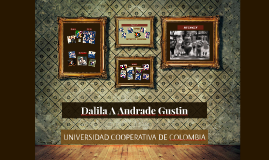 Dalila A Andrade Gustin