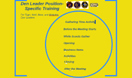 Den Leader Position-Specific Training