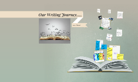 Our Writing Journey.....