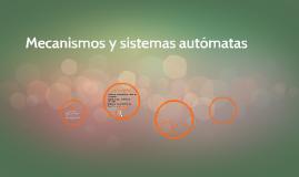 Copy of Mecanismos y sistemas autómatas