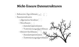 Nicht-lineare Datenstrukturen