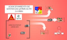 Copy of ALMACENAMIENTO DE SUSTACIAS QUIMICAS EN LA OBRA