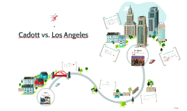 Cadott vs. Los Angeles