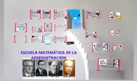 Copy of Copy of ESCUELA MATEMATICA DE LA ADMINISTRACION
