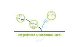 Copy of Diagnóstico Situacional Local