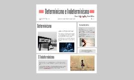 Determinismo e Indeterminismo