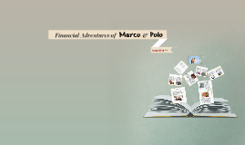 Financial Adventures of Marco and Polo