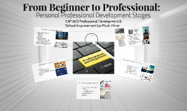 CAP 605 Stages of Professional Development