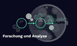 Forschung und Analyse