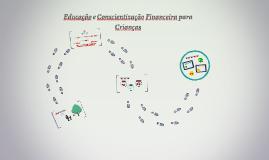 Copy of Educação e Conscientização Financeira para Crianças