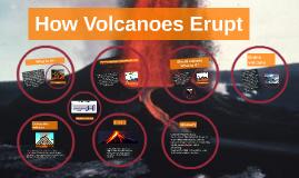 Why Volcanoes Erupt
