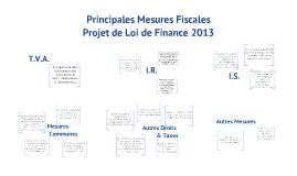 Principales Mesures Fiscales - Projet de Loi de Finance 2013
