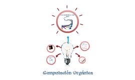 Computacion Organica