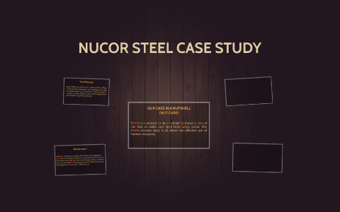 nucor steel case study