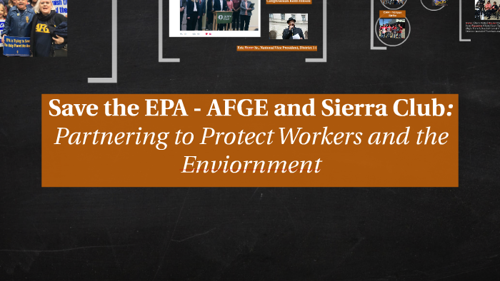 Defend the EPA - AFGE and Sierra Club by Larry Williams Jr