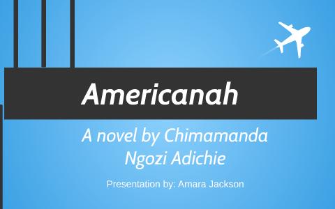 Americanah By Deprea Crane