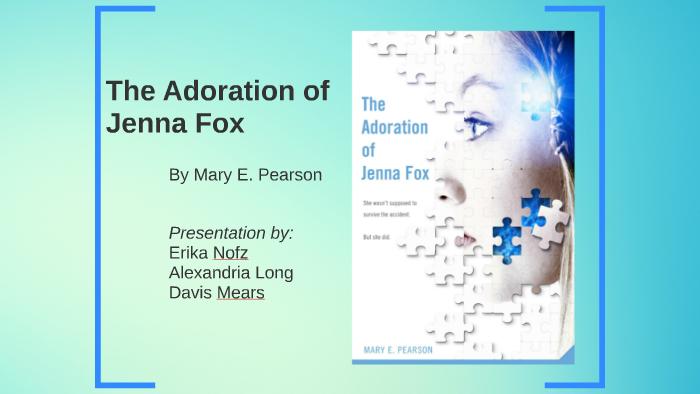 the adoration of jenna fox summary