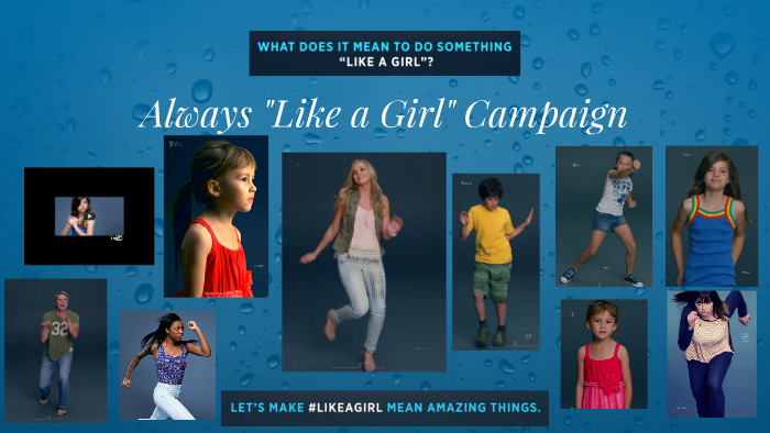 always like a girl emotional branding campaign