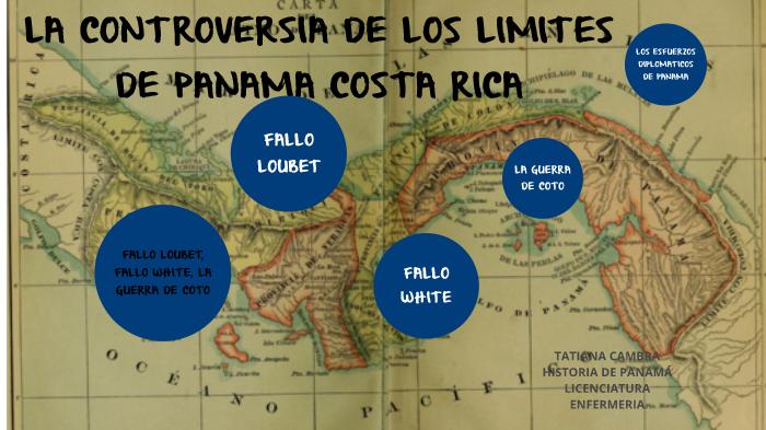 controversia en los limites de panama y costa rica by cv
