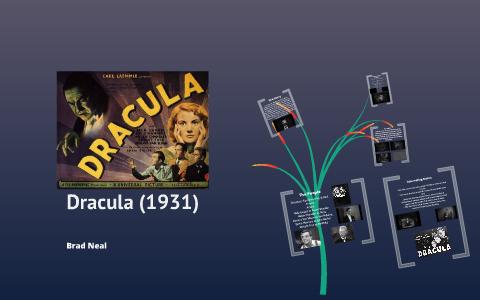 Dracula (1931) by Brad Neal on Prezi