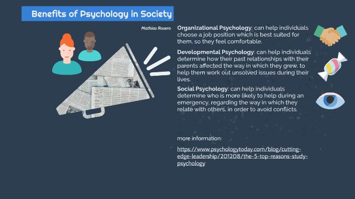 Psychology Benefits on Society by Mathias Rosero on Prezi